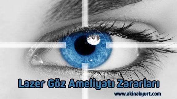 Lazer Göz Ameliyatı Zararları